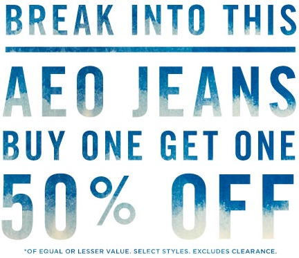 Coupon for: American Eagle Outfitters, special offer on AEO Jeans