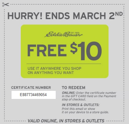 Coupon for: Eddie Bauer, A $10 gift for you